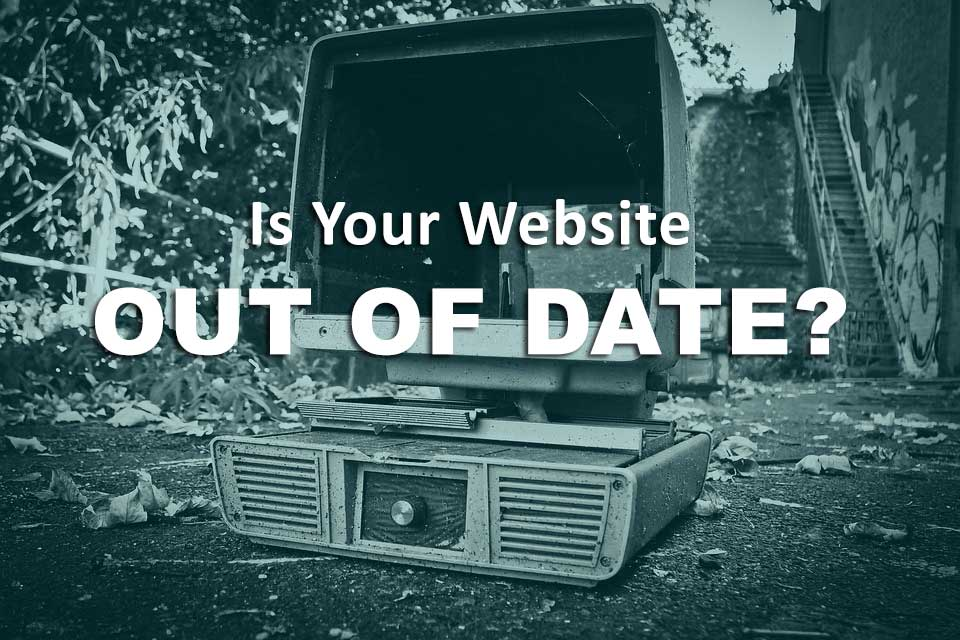 Is-Your-Website-Out-Of-Date